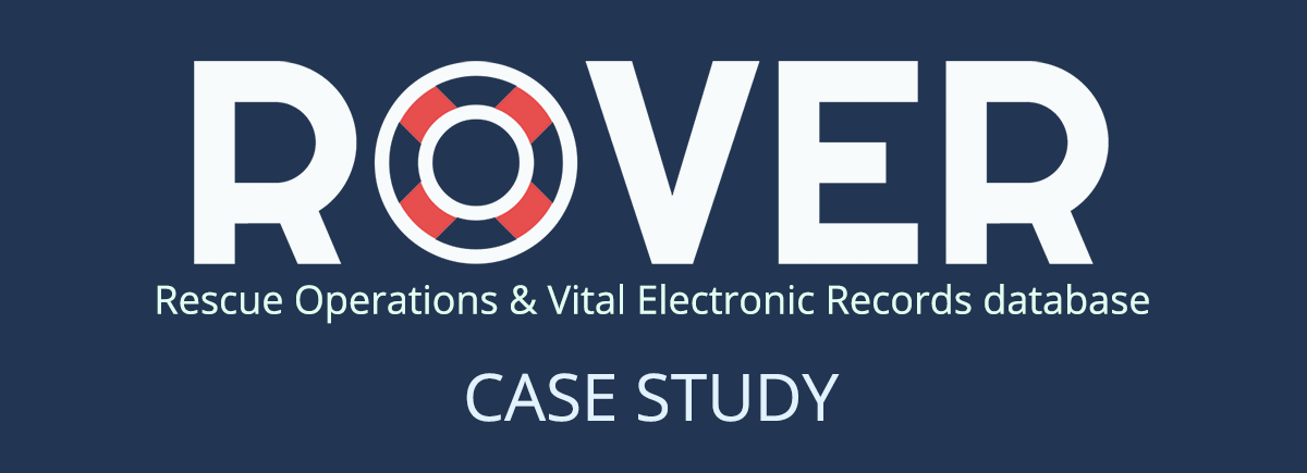 ROVER - Rescue Operations and Vital Electronic Records Case Study